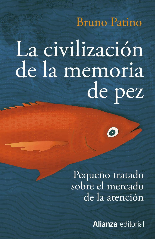 CIVILIZACIÓN DE LA MEMORIA DE PEZ LA