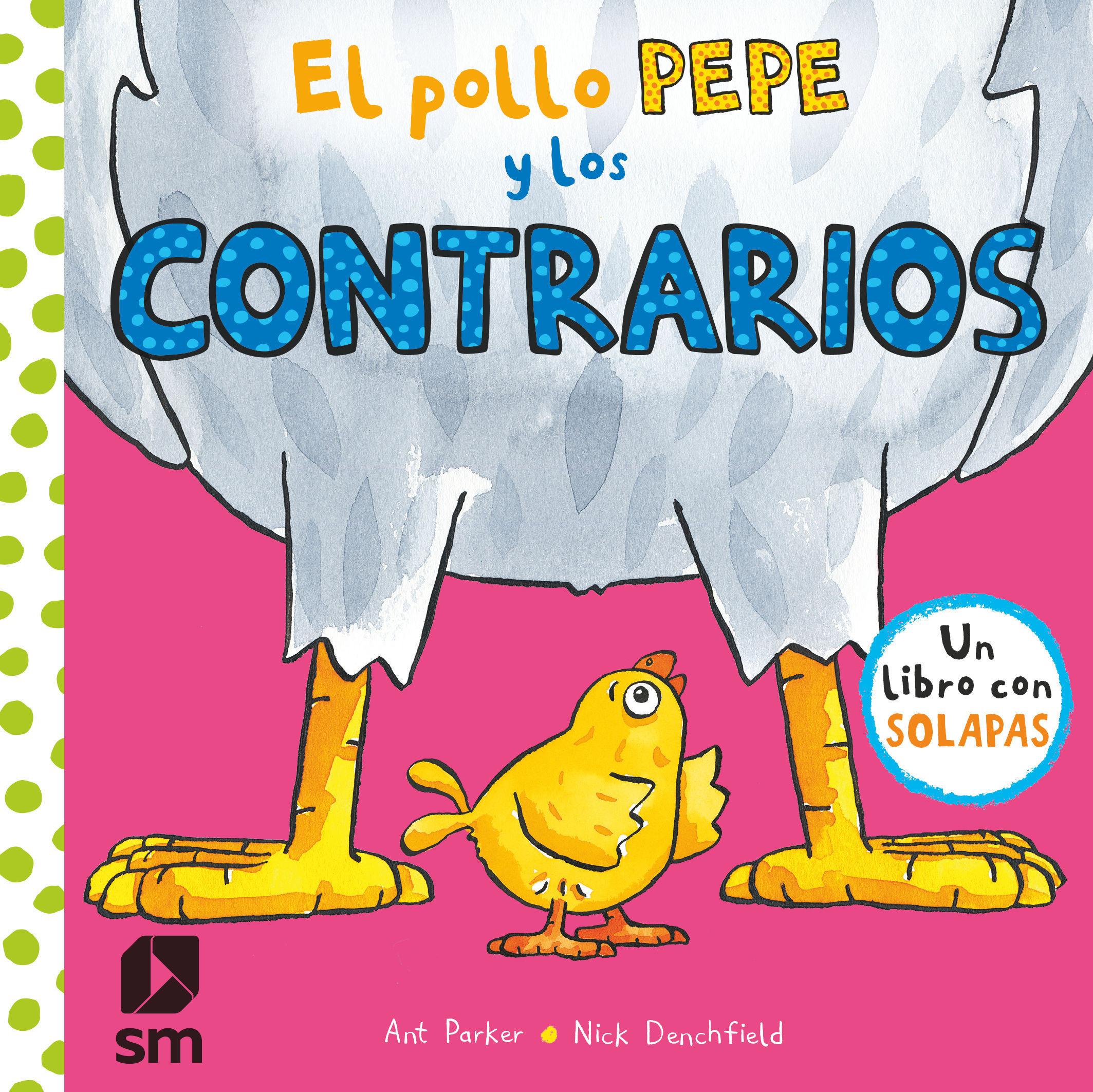POLLO PEPE Y LOS CONTRARIOS EL
