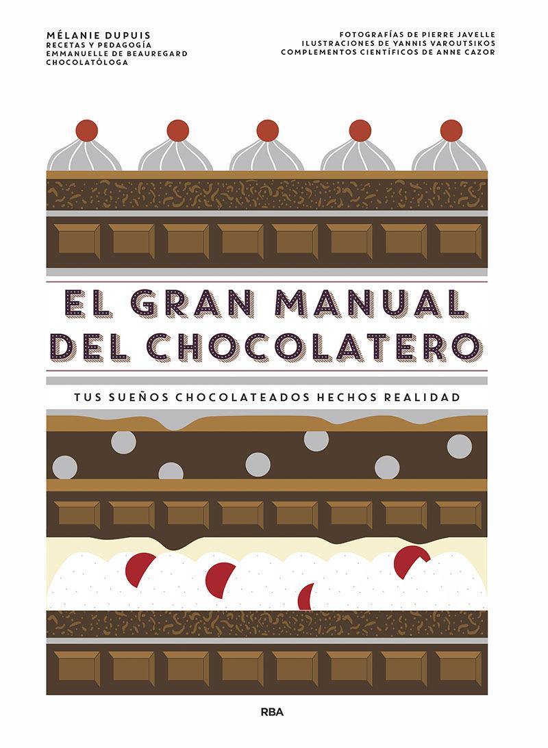 GRAN MANUAL DEL CHOCOLATERO EL