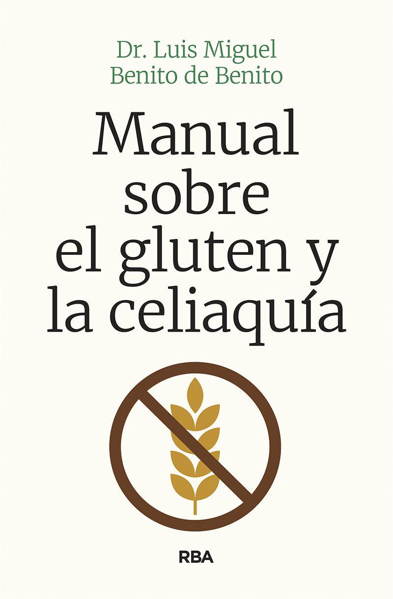 MANUAL SOBRE EL GLUTEN Y LA CELIAQUIA