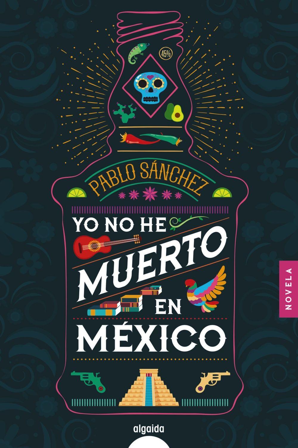 YO NO HE MUERTO EN MEXICO