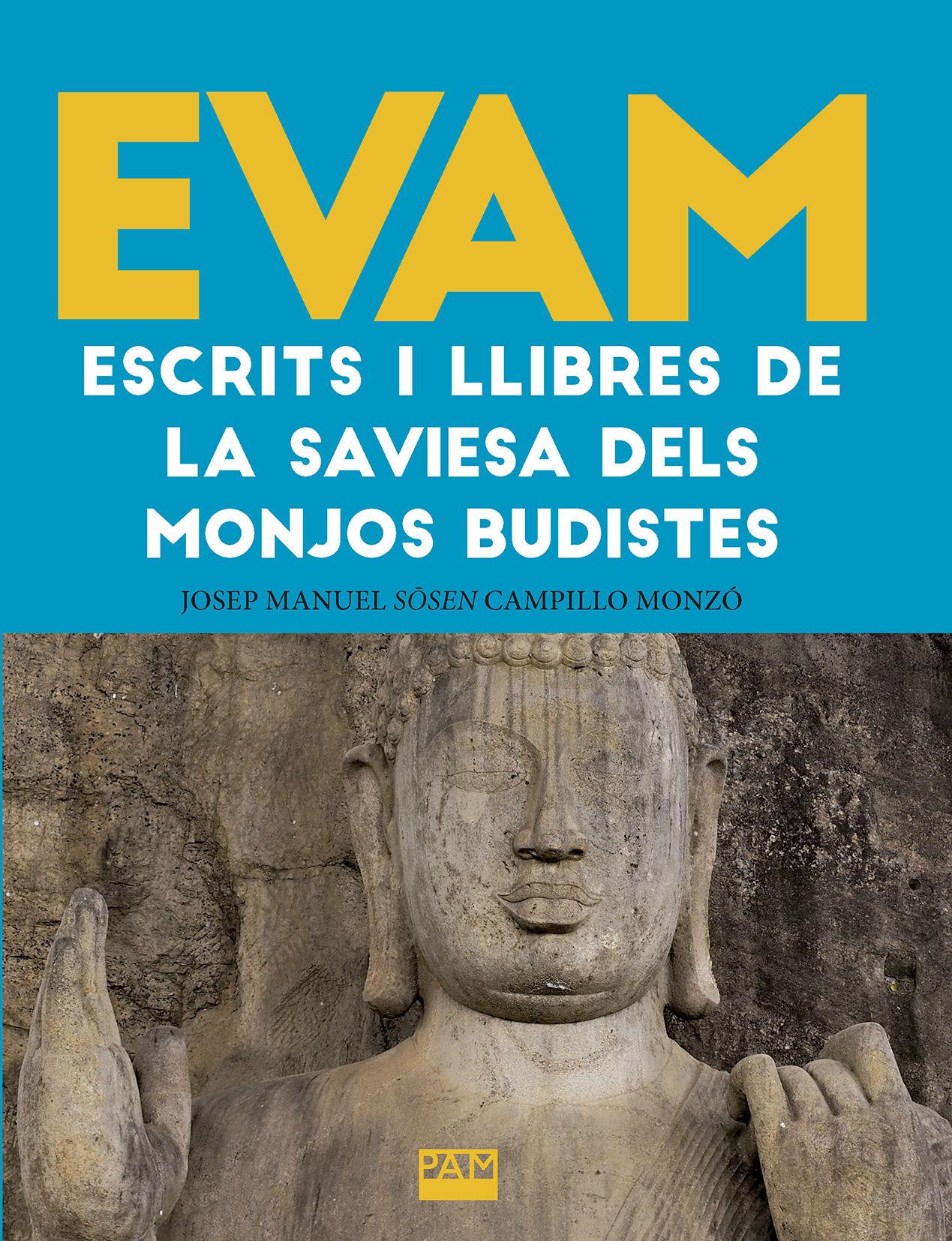 EVAM. ESCRITS I LLIBRES DE LA SAVIESA DELS MONJOS BUDISTES