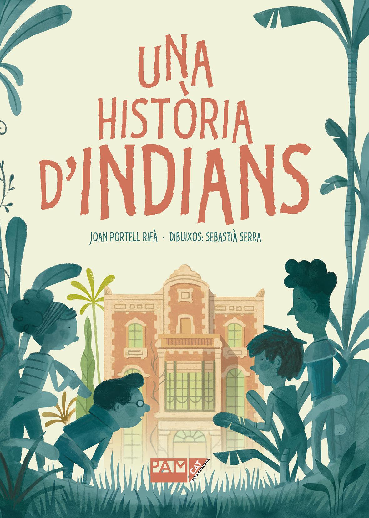 UNA HISTORIA D INDIANS