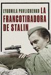FRANCOTIRADORA DE STALIN LA