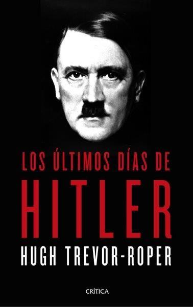 LOS ULTIMOS DIAS DE HITLER