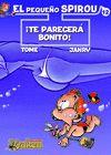 PEQUEÑO SPIROU 12 ¡TE PARECERÁ BONITO!