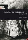DIAS DE MERCURIO LOS (INIQUIDAD II)