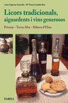 LICORS TRADICIONALS AIGUARDENTS I VINS GENEROSOS-