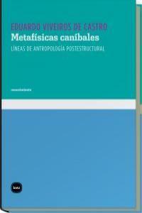 METAFISICAS CANIBALES