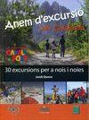 ANEM D'EXCURSIO PER CATALUNYA - LES EXCURSIONS DE CAVALL FORT