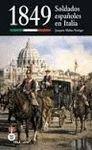 1849 SOLDADOS ESPAÑOLES EN ITALIA