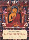 VIDA DEL BUDDHA LA