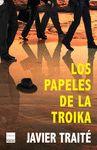 PAPELES DE LA TROIKA LOS