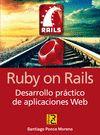 RUBY ON RAILS DESARROLLO PRACTICO DE APLICACIONES WEB