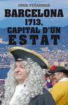 BARCELONA 1713 CAPITAL D'UN ESTAT