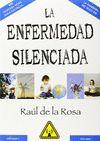 ENFERMEDAD SILENCIADA LA