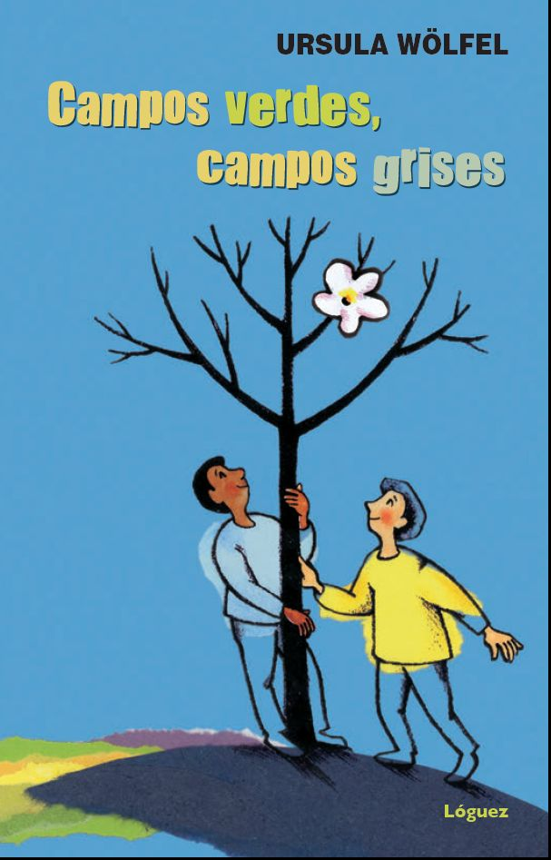 CAMPOS VERDES, CAMPOS GRISES