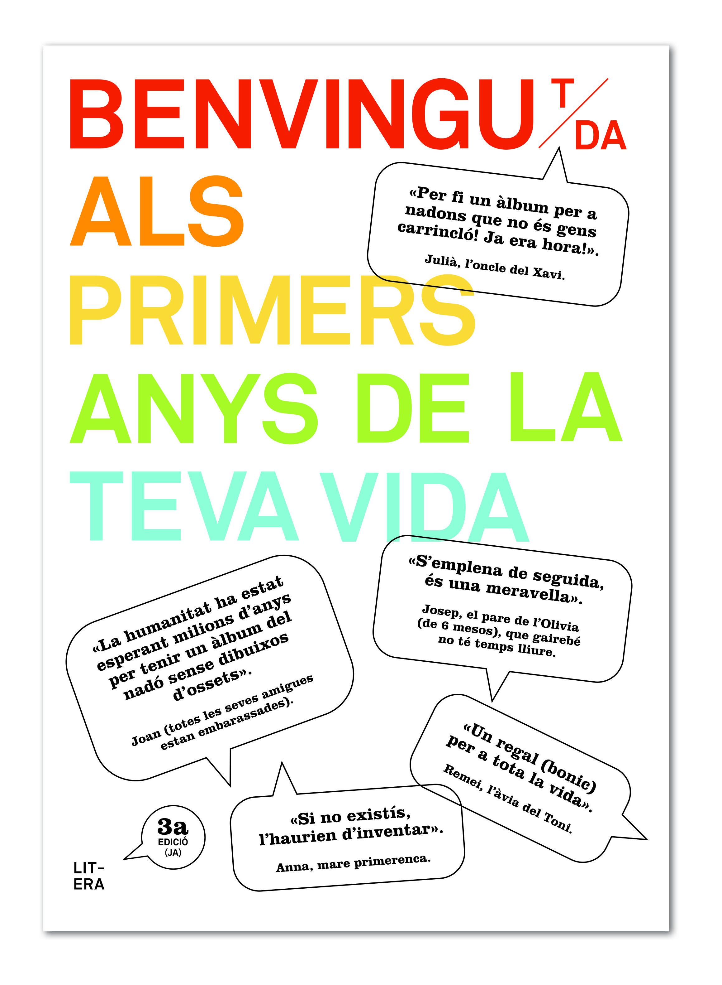 BENVINGUT/DA ALS PRIMERS ANYS DE LA TEVA VIDA