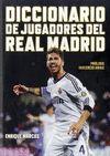 DICCIONARIO DE JUGADORES DEL REAL MADRID