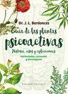 GUÍA DE LAS PLANTAS PSICOACTIVAS
