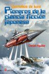 DESTELLOS DE LUNA PIONEROS DE LA CIENCIA FICCION JAPONESA
