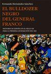 BULLDOZER NEGRO DEL GENERAL FRANCO EL