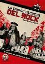 CIUDAD SECRETA DEL ROCK LA