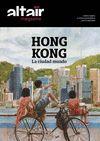 HONG KONG. LA CIUDAD MUNDO -ALTAIR MAGAZINE