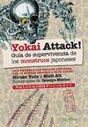 YOKAI ATTACK GUIA DE SUPERVIVENCIA DE MONSTRUOS JAPONESES