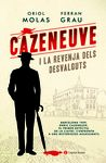 CAZENEUVE I LA REVENJA DELS DESVALGUTS