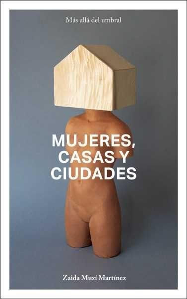 MUJERES CASAS Y CIUDADES