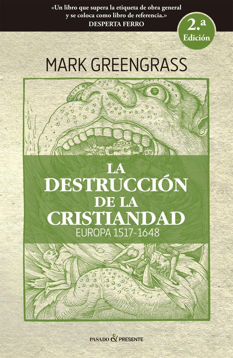 DESTRUCCION DE LA CRISTIANDAD LA