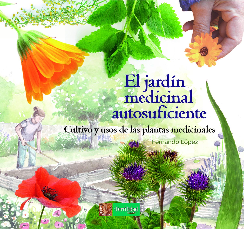 JARDIN MEDICINAL AUTOSUFICIENTE EL