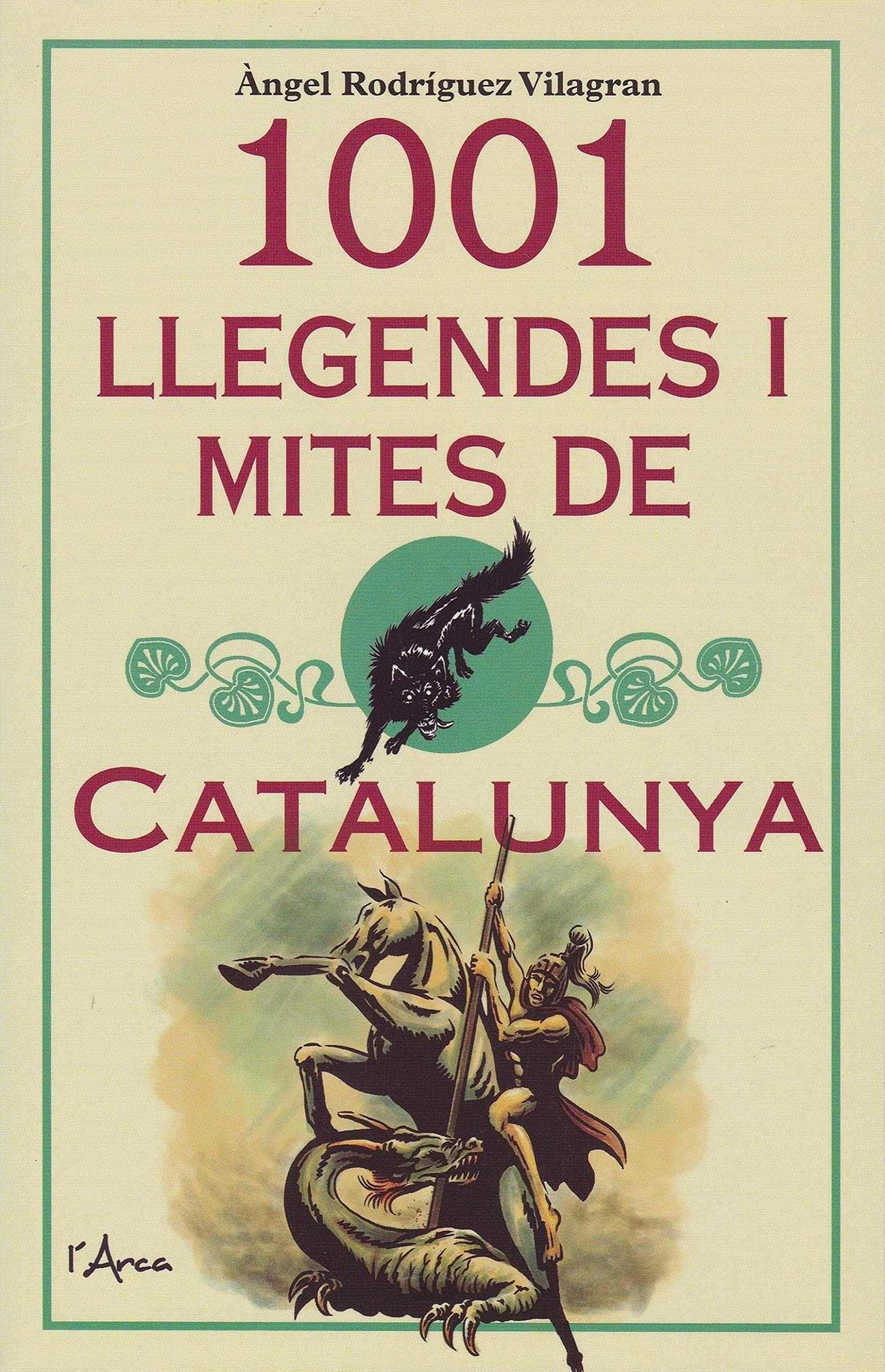 1001 LLEGENDES I MITES DE CATALUNYA