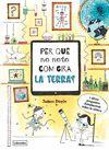 PER QUÈ NO NOTO COM GIRA LA TERRA?