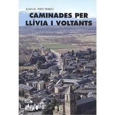 CAMINADES PER LLIVIA I VOLTANTS