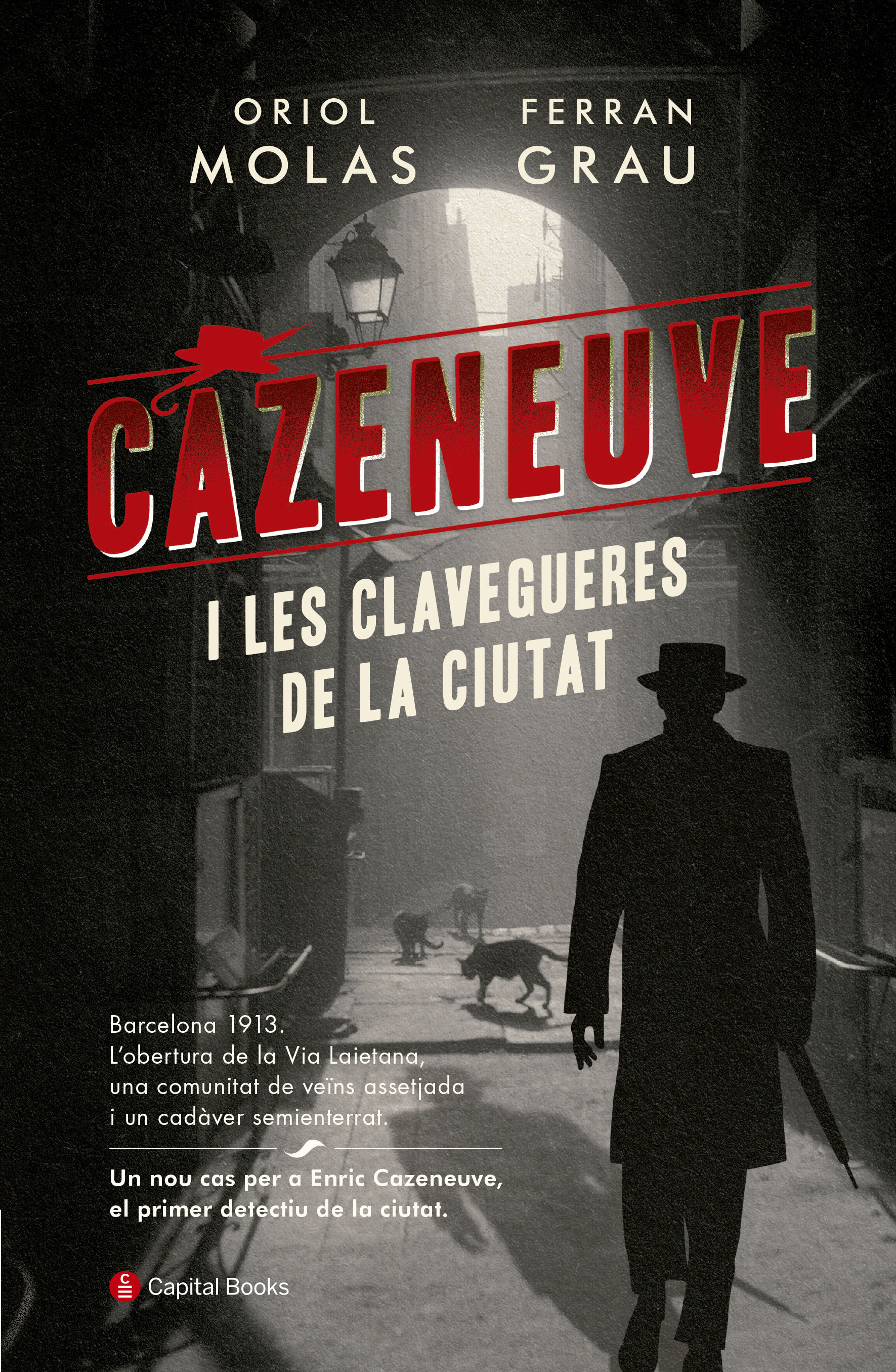 CAZENEUVE I LES CLAVEGUERES DE LA CIUTAT