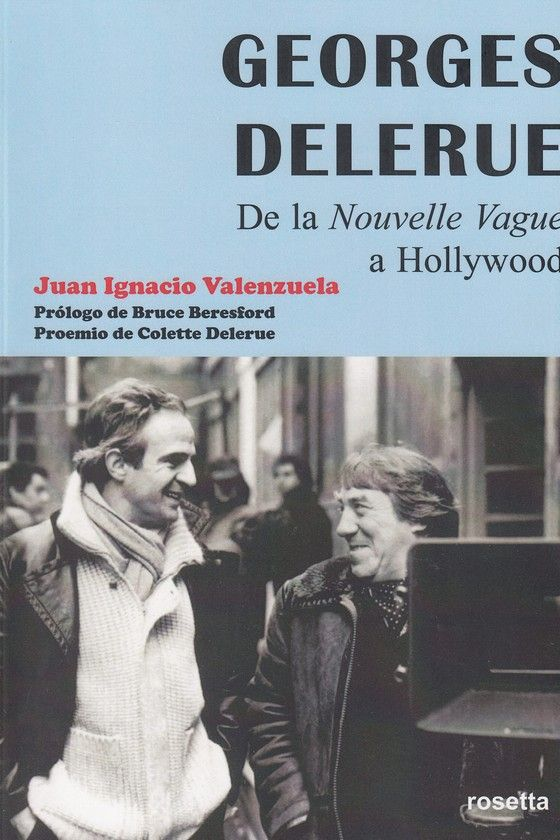 GEORGES DELERUE DE LA NOUVELLE VAGUE A HOLLYWOOD