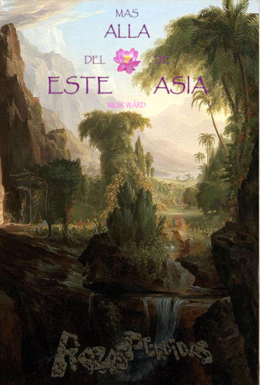 MAS ALLA DEL ESTE DE ASIA