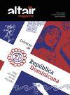 ALTAIR MAGAZINE 10 CRONICAS DE REPUBLICA DOMINICANA