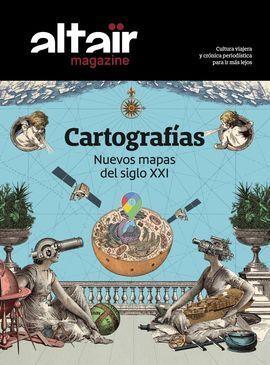 CARTOGRAFIAS -ALTAIR MAGAZINE