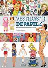 VESTIDAS DE PAPEL II RECORTABLES NORTEAMERICANOS