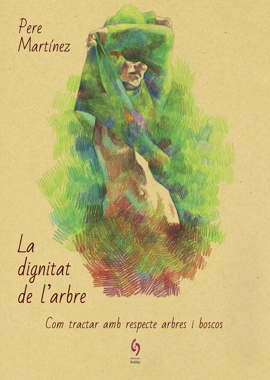 DIGNITAT DE LARBRE LA