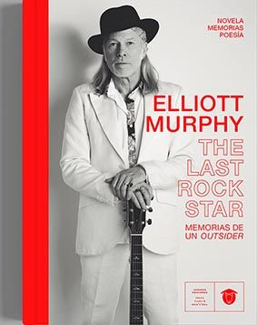 ELLIOT MURPHY EL ULTIMO ROCK STAR