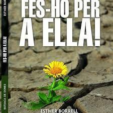 FES-HO PER A ELLA!