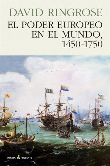 PODER EUROPEO EN EL MUNDO 1450-1750 EL