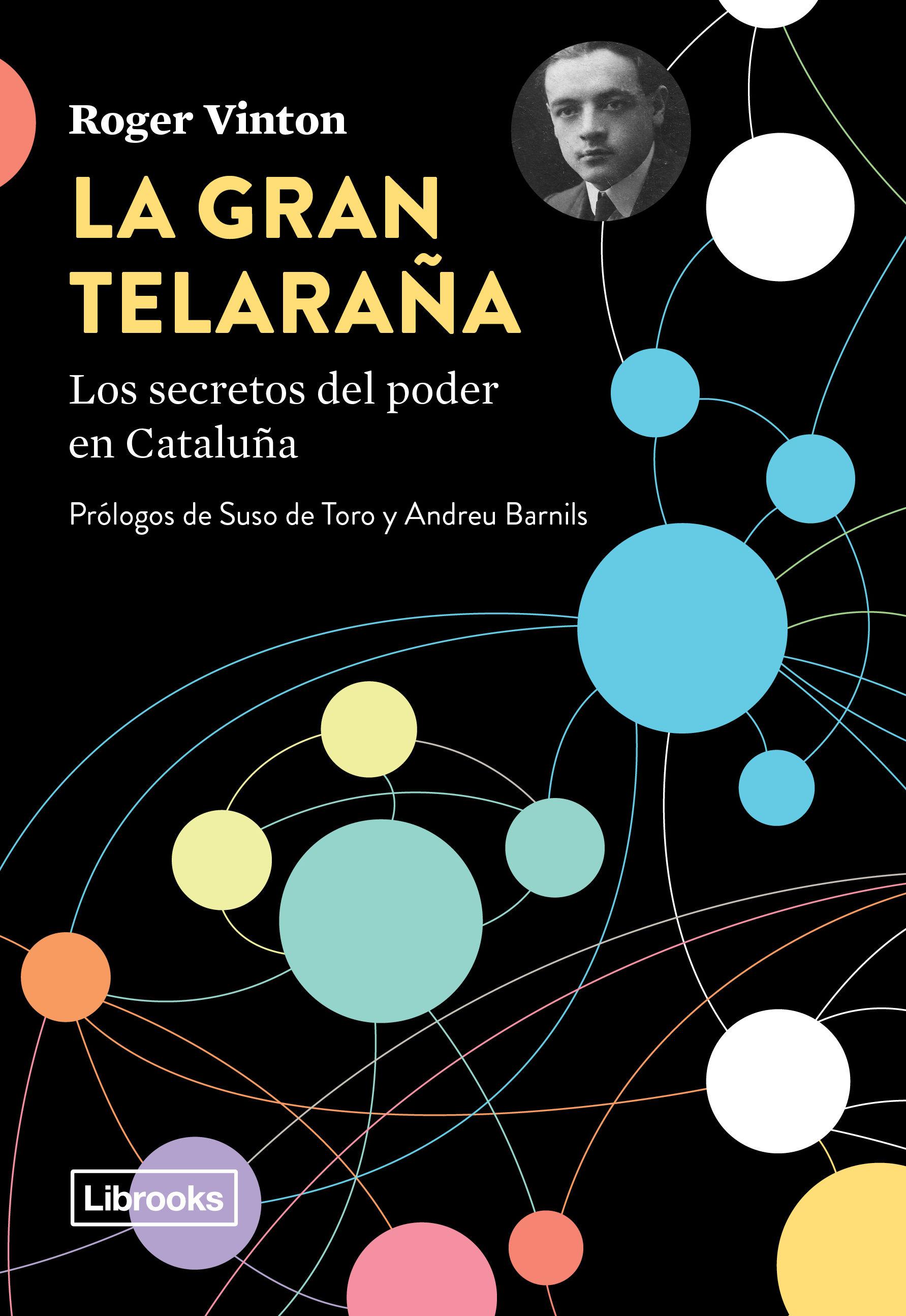 GRAN TELARAÑA - LOS SECRETOS DEL PODER EN CATALUÑA