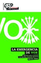 EMERGENCIA DE VOX LA