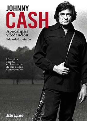 JOHNNY CASH APOCALIPSIS Y REDENCIÓN