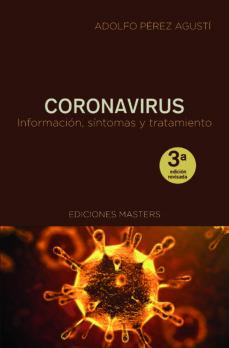 CORONAVIRUS INFORMACION SINTOMAS Y SU TRATAMIENTO
